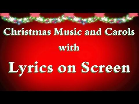 Christmas Carols And Songs With Lyrics 2016 Karaoke Songs Christmas Music Christmas Song