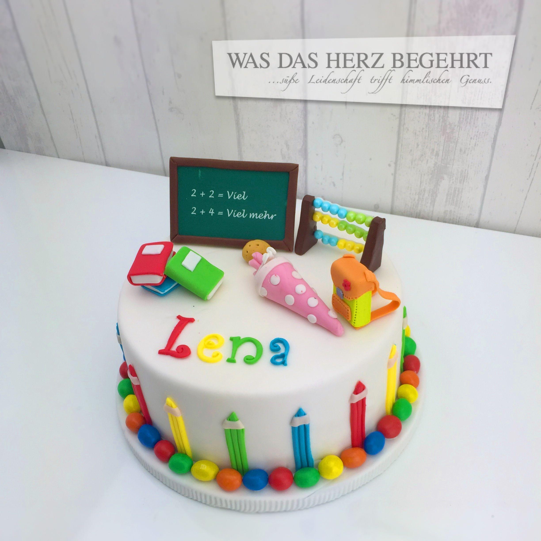 Einschulungstorte Lena Pasteles Creativos In 2019 School Cake