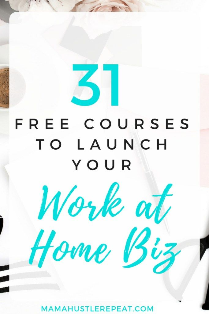 31 Free Courses to Launch Your Work at Home Biz - | Job work ...
