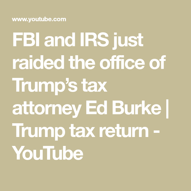 FBI And IRS Just Raided The Office Of Trump's Tax Attorney