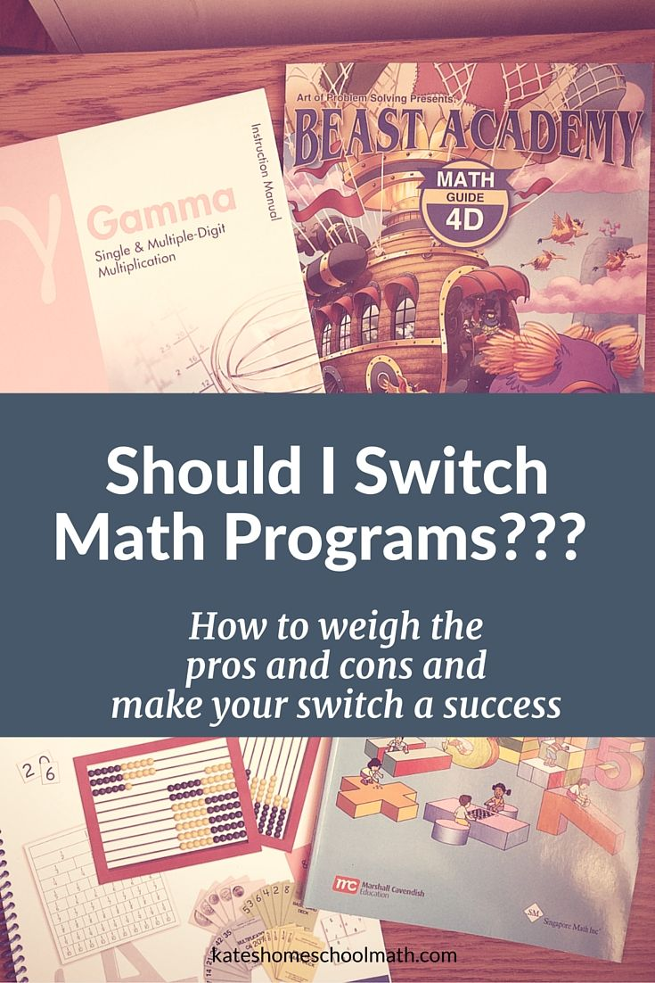 it might be time to change math program.In this article, I'll help you weigh the pros and cons of switching math programs and show you how to make your curriculum switch a success.  Adva