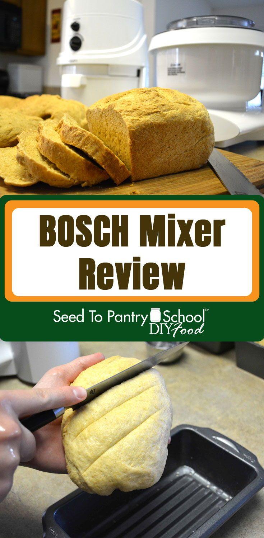 Bosch mixer review vegan bread recipe homemade bread