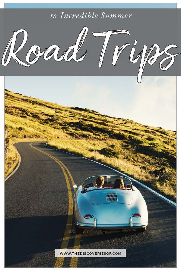 10 Cool Road Trip Ideas for Your Summer Vacation | Epic
