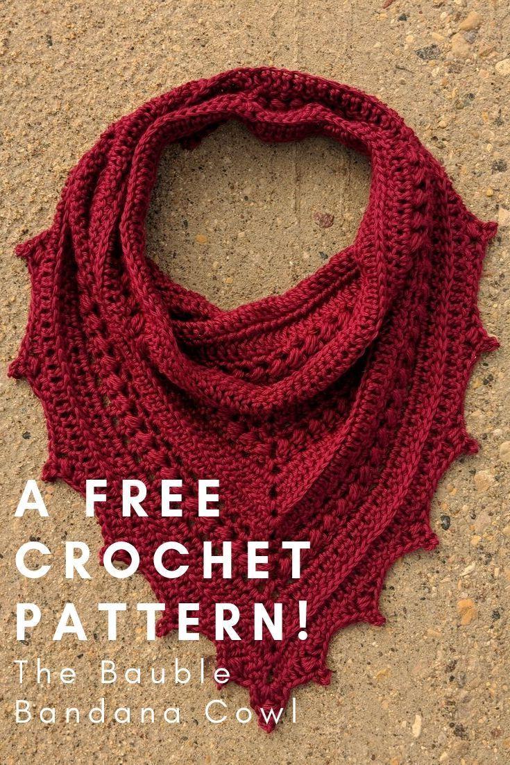 The Bauble Bandana Cowl - Free Crochet Pattern &Middot; I Need It Crochet Designs - Crochet Scarf