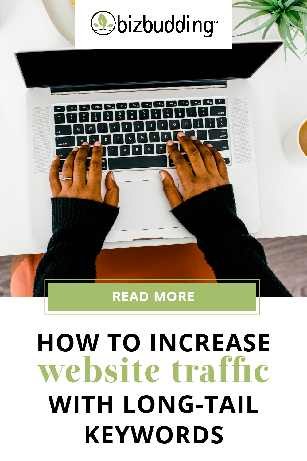 How to Increase a Website's Traffic » BizBudding I