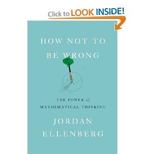 how not to be wrong the power of mathematical thinking jordan ellenberg 9781594205224
