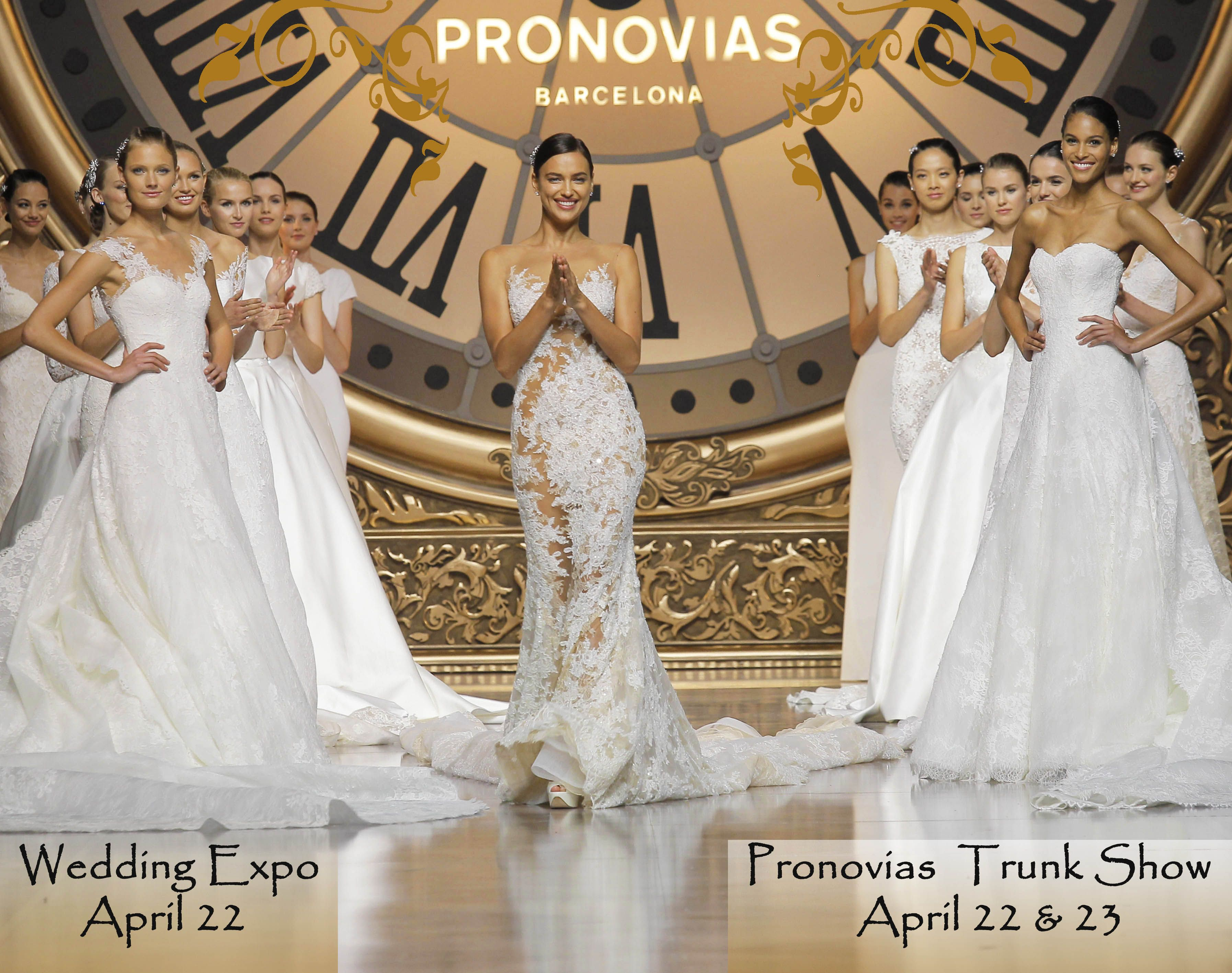 Join Us April 22 23 For Our Pronovias Trunk Show And Our Bridal
