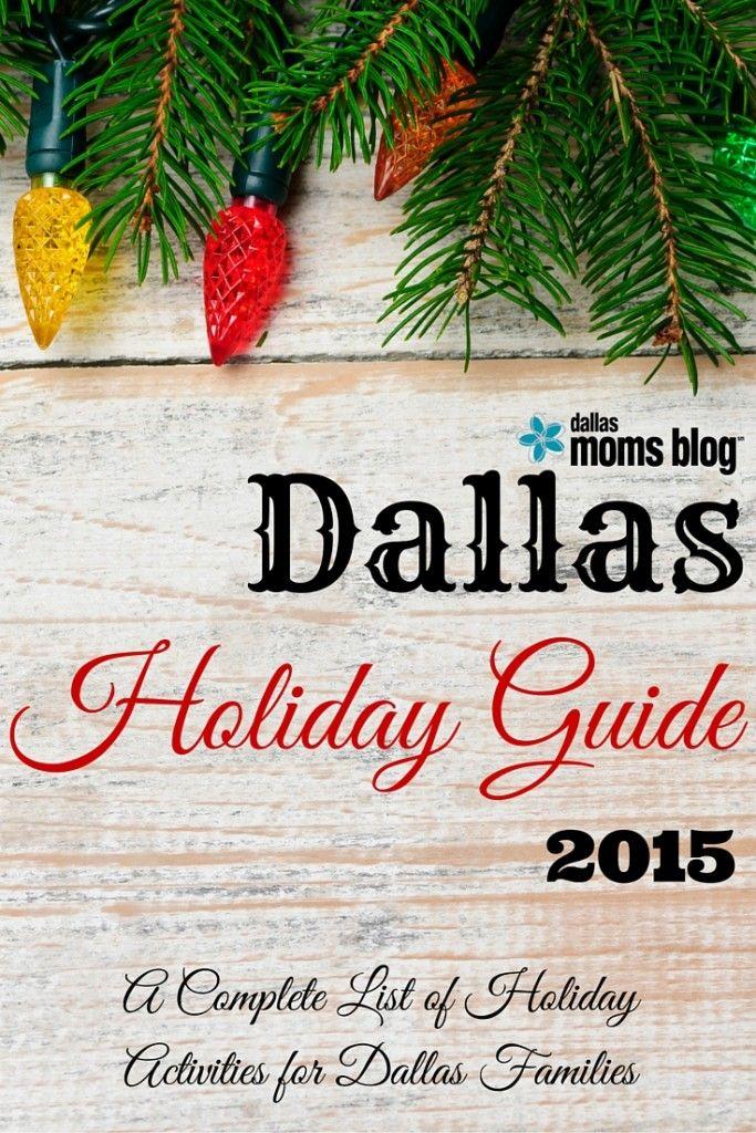 2015 Dallas Holiday Guide: A Complete List for Dallas Families | Dallas Moms Blog