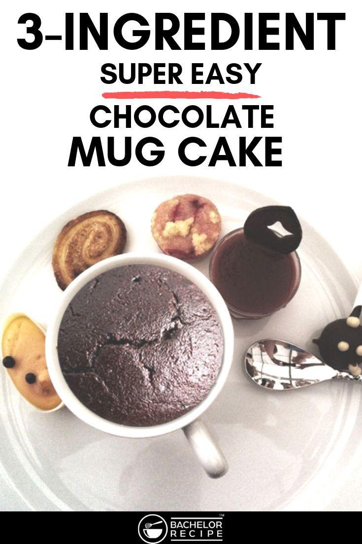 3 ingredient mug cake chocolate mug cake recipe quick