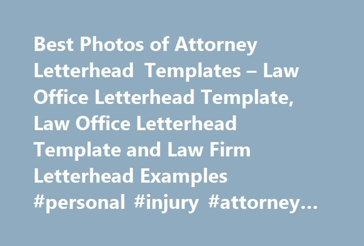 Best Photos of Attorney Letterhead Templates u2013 Law Office - legal letterhead template
