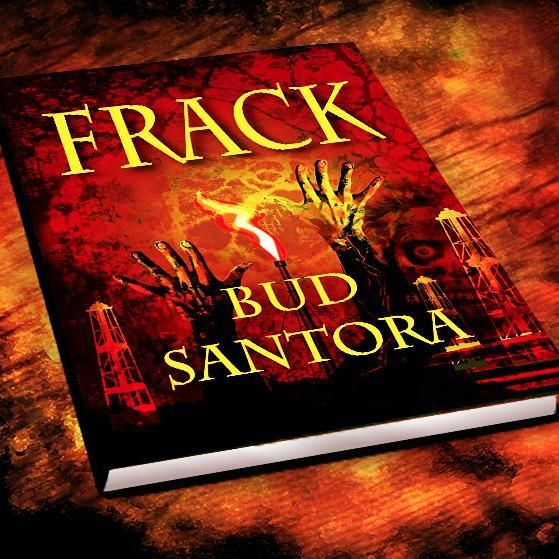 FRACK by Bud Santora - Part science fiction, part reality - this exciting page-turner will also educate and warn readers about the possible side-effects of what fracking is doing to our planet...right now. Ripe for a movie adaptation - visually rich and well-drawn characters. Oh, and add a large dose of scary!