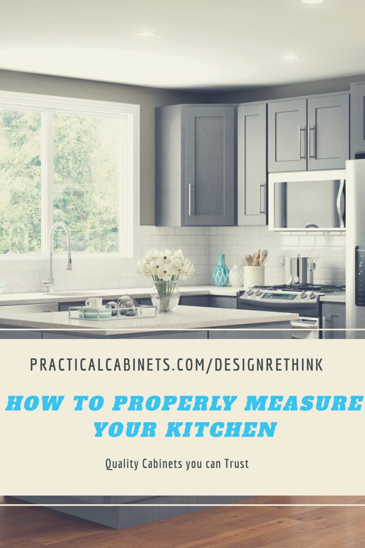 How To Properly Measure Your Kitchen Modern Kitchen Trends Assembled Kitchen Cabinets Kitchen Trends