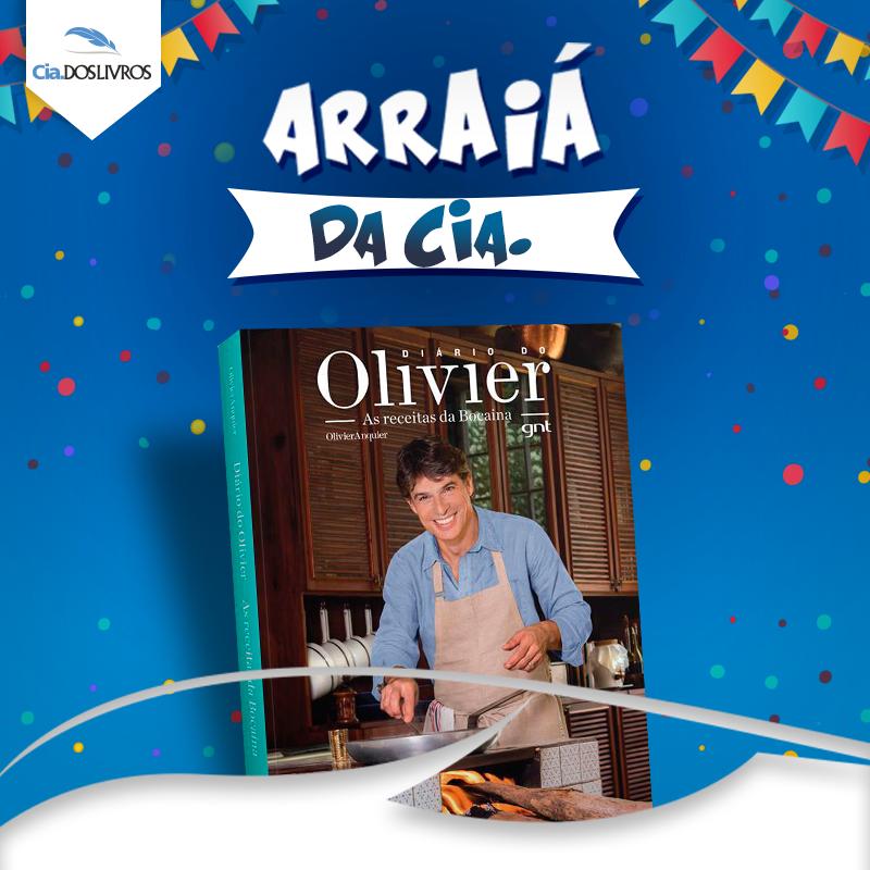 O chef Olivier está no Arraiá da Cia.! Muitas delícias esperam por você.