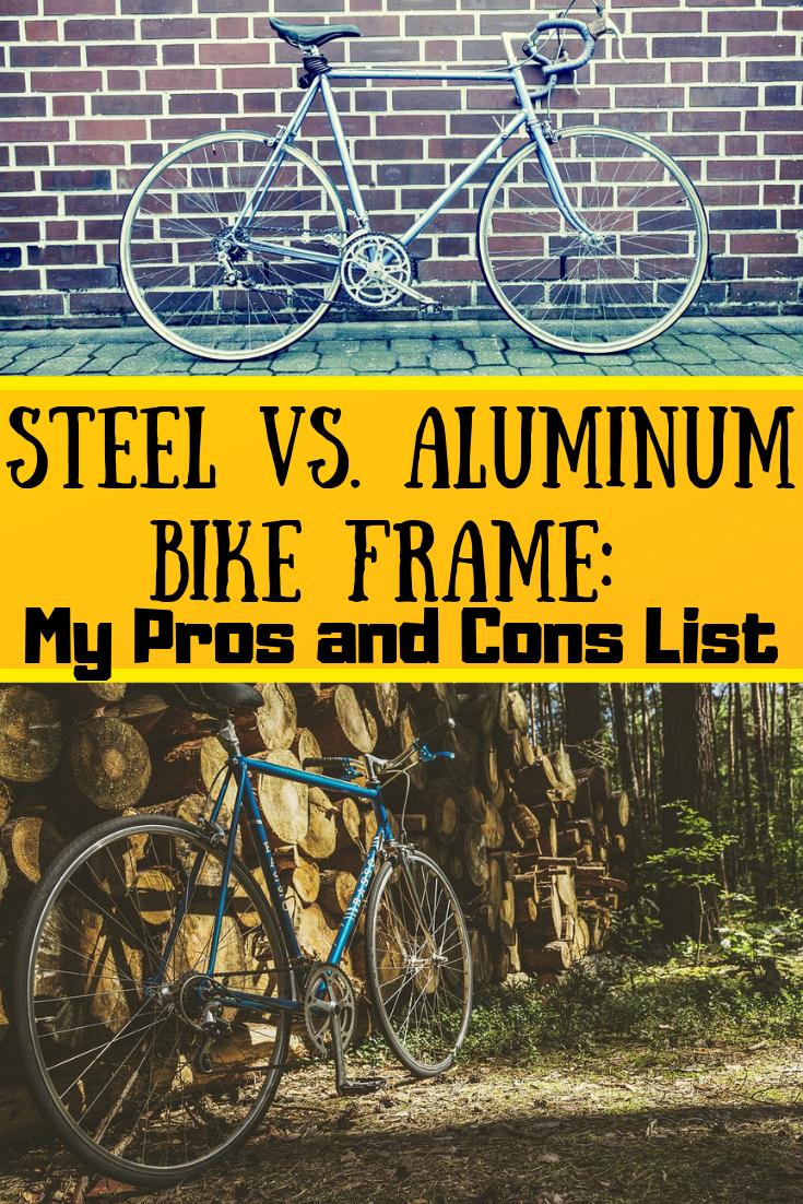 Steel Vs Aluminum Bike Frame Pros And Cons Aluminum Bike Bike