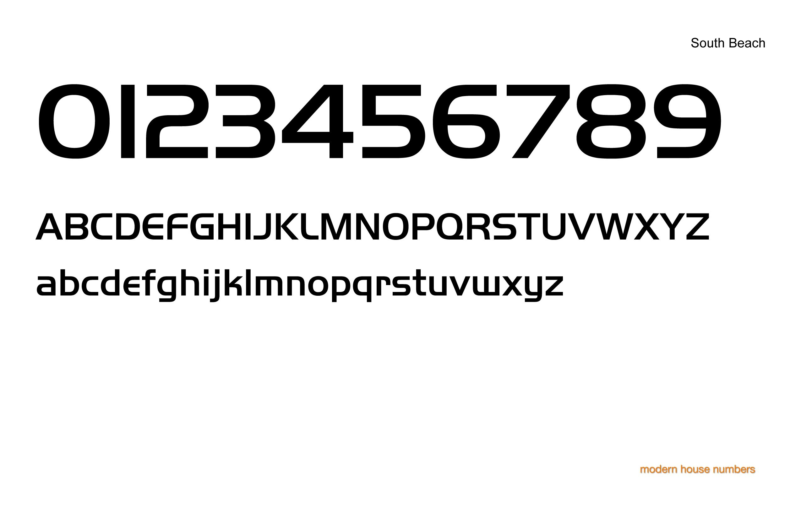 check out our Modern House Numbers South Beach font www
