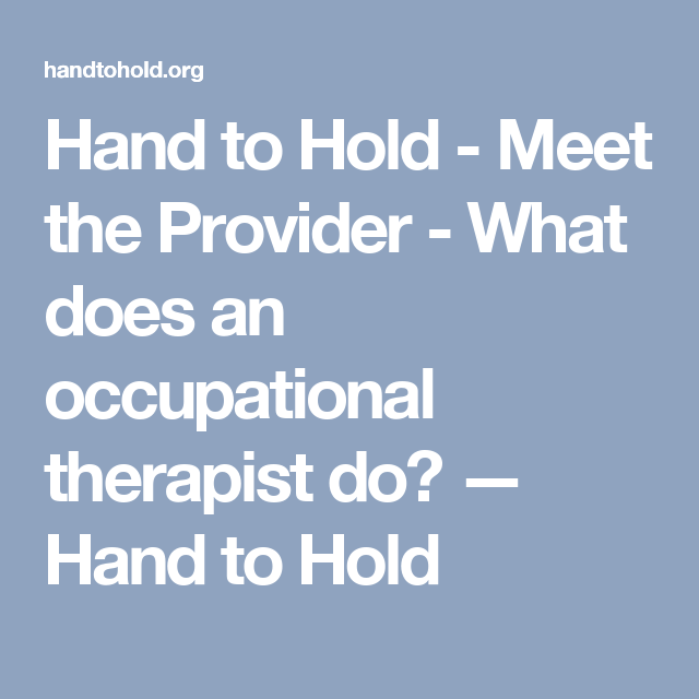 hand to hold - meet the provider - what does an occupational, Cephalic Vein