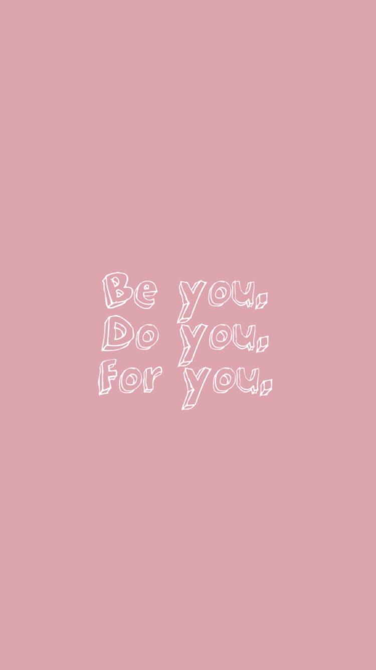I Dooooo Design Pinterest Quotes Wallpaper And Iphone Wallpaper