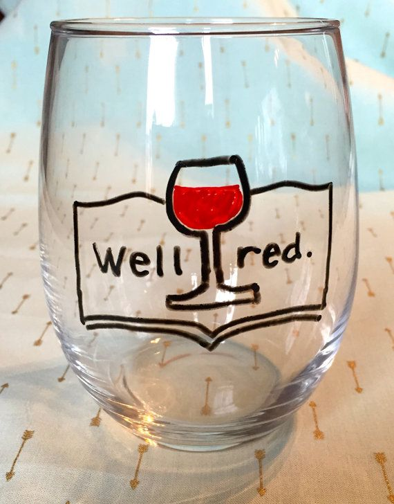 Well red wine glass book wine glass well read by TheBrokeBride