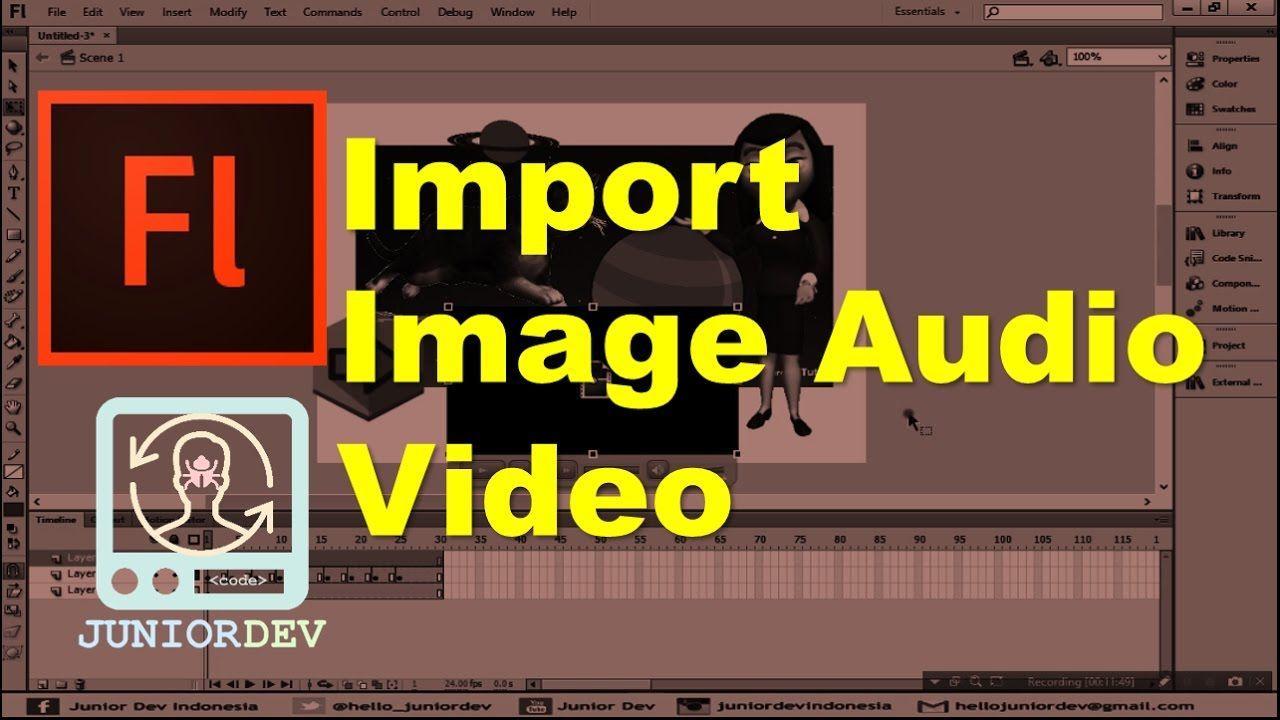 Belajar Adobe Flash 5 Import Image Audio Dan Video Audio Audio Video Flash