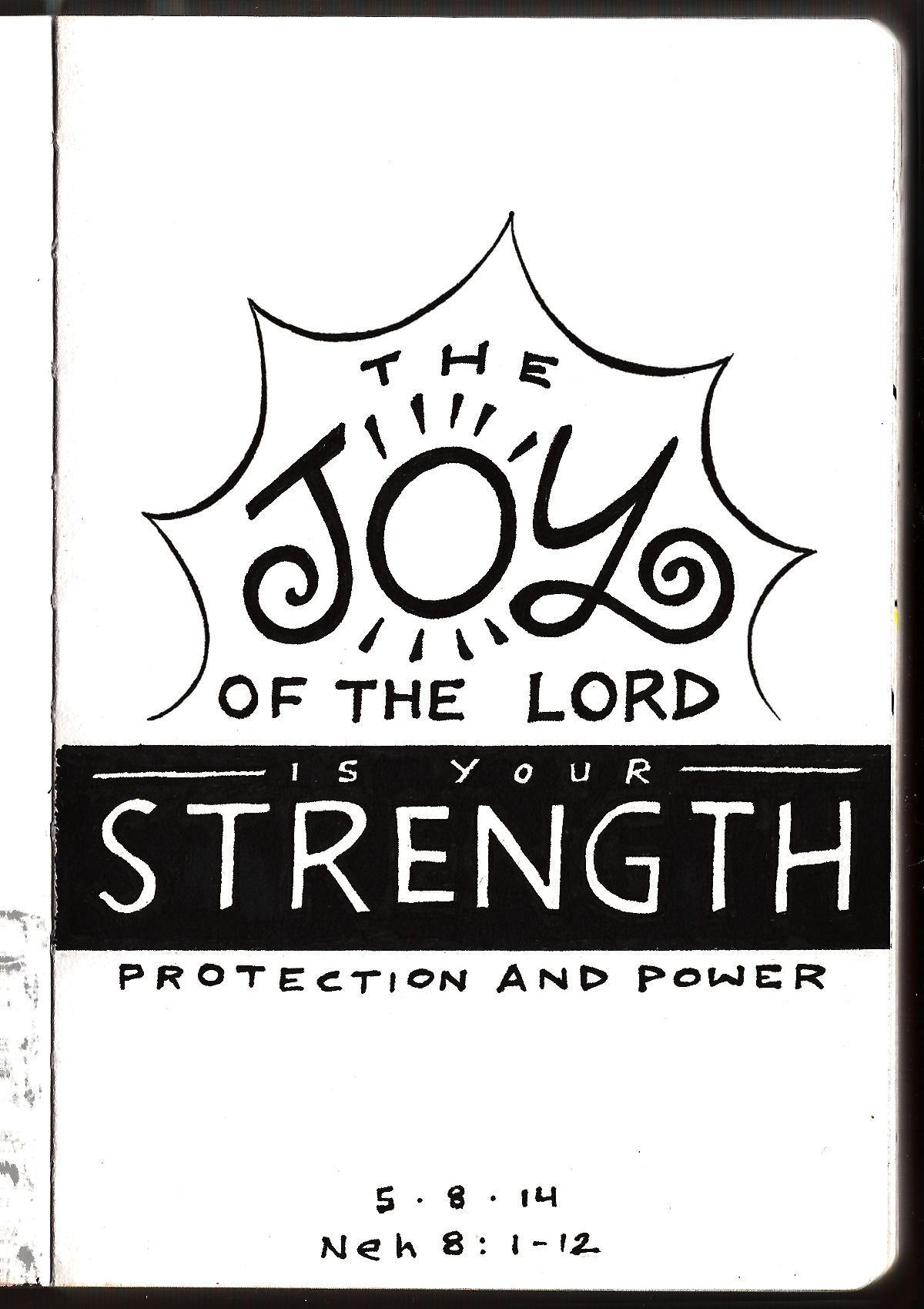 the Joy of the Lord is your Strength • Nehemiah 8 • Bible Journaling • Aaron Zenz