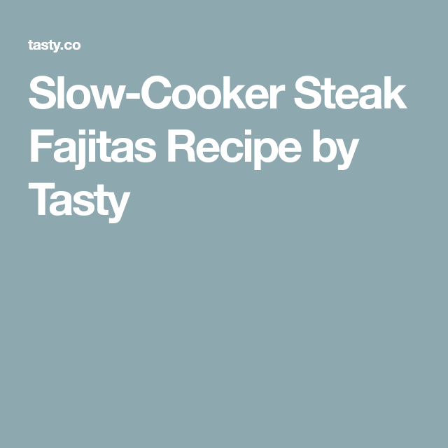 Slow-Cooker Steak Fajitas Recipe by Tasty #steakfajitarecipe Slow-Cooker Steak Fajitas Recipe by Tasty #beeffajitarecipe Slow-Cooker Steak Fajitas Recipe by Tasty #steakfajitarecipe Slow-Cooker Steak Fajitas Recipe by Tasty #beeffajitarecipe