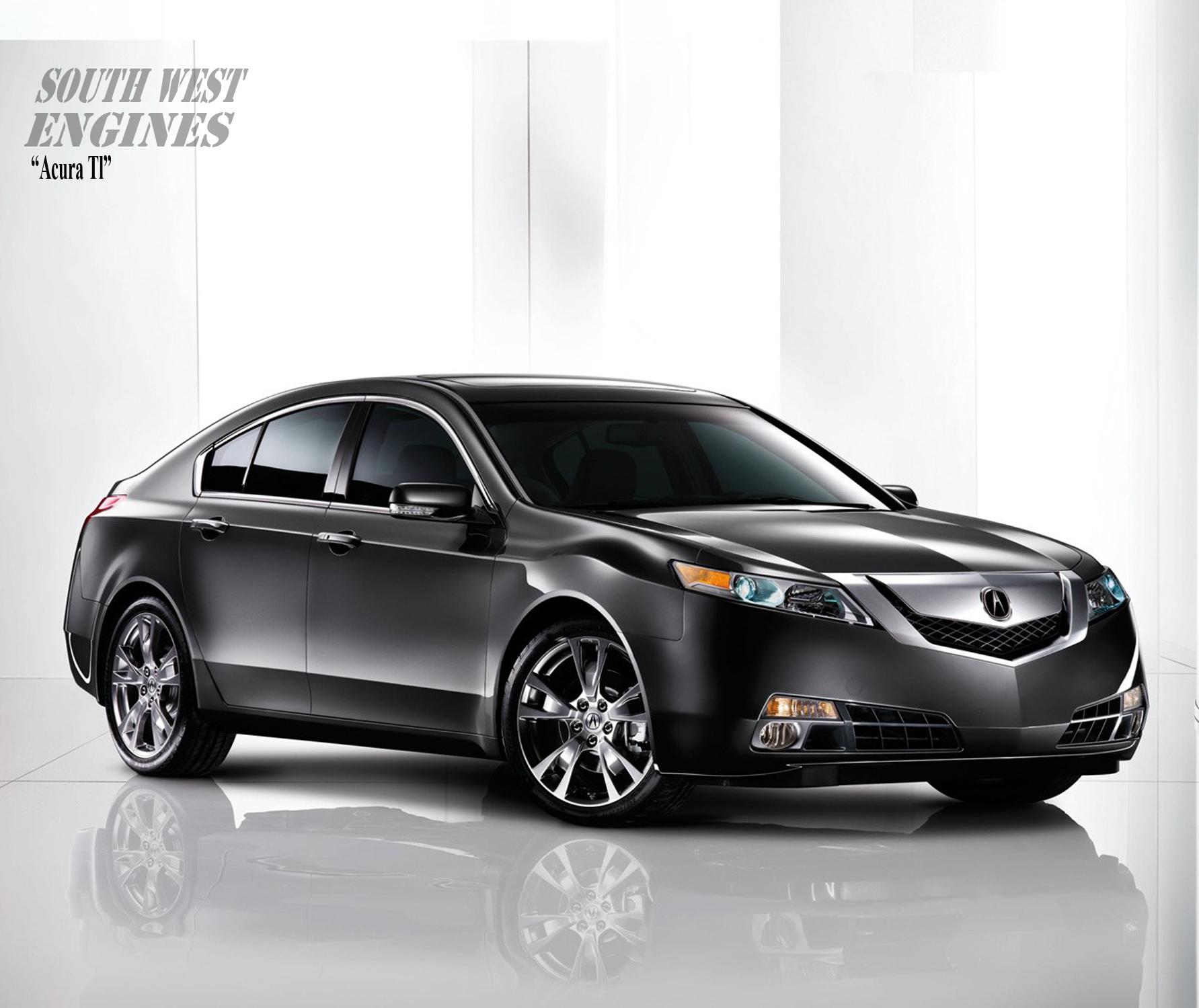 #SouthwestEngines The Acura TL Is A Mid-size Luxury Sedan