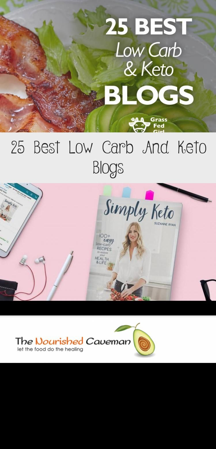 Here Is A List Of 25 Best Keto Diet Blogs That I Considered Best Where You Can Find Almost Everything And Anything About Best Keto Diet Keto Diet And Nutrition