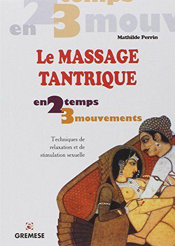 technique de massage sexuel porno béant chatte