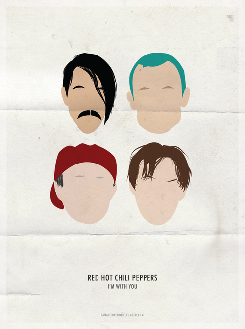 RED HOT CHILI PEPPERS MINIMALIST POSTERS → I'M WITH YOU