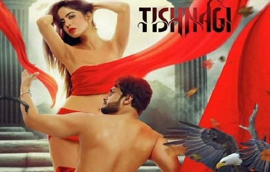 Watch Tishnagi Full-Movie Streaming