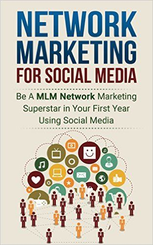sports shoes 52f66 7062a Amazon.com  MLM  Home Based Business  Become a Multilevel Marketing  Superstar Using Social Media (Direct Sales Social Media Sales) (Marketing  MLM Business) ...