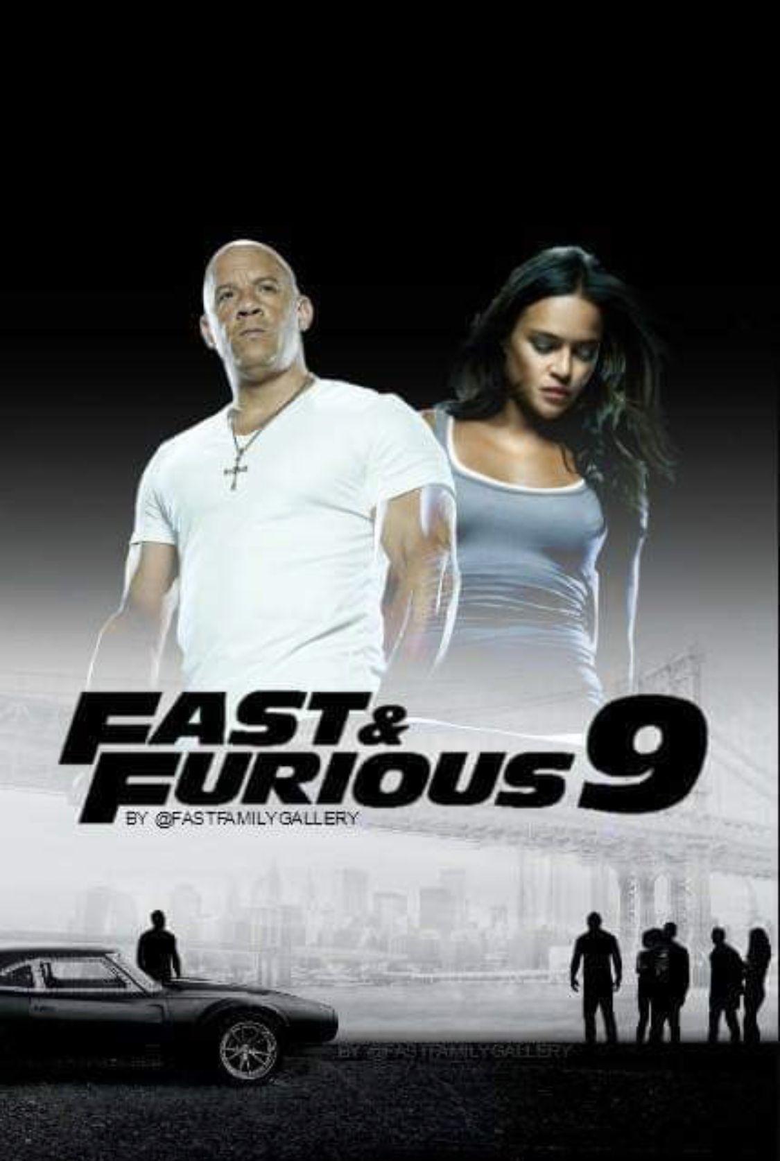 Fast Furious 9 Fast And Furious Furious Movie Fast Furious