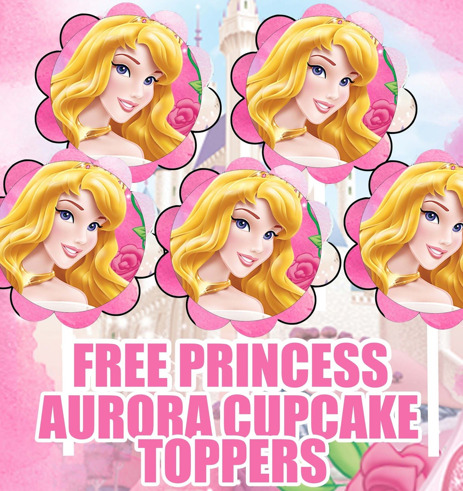 Uncategorized Free Disney Princess Printables free disney princess aurora sleeping beauty birthday party printable cupcake banner water bottle printables