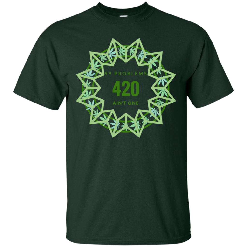ed6f414a77b 99 Problems 420 T Shirt in 2018