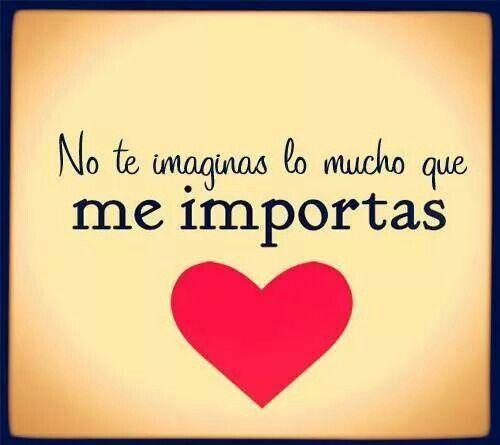 Eres Muy Importante Para Mi Frases Para Demostrar Amor