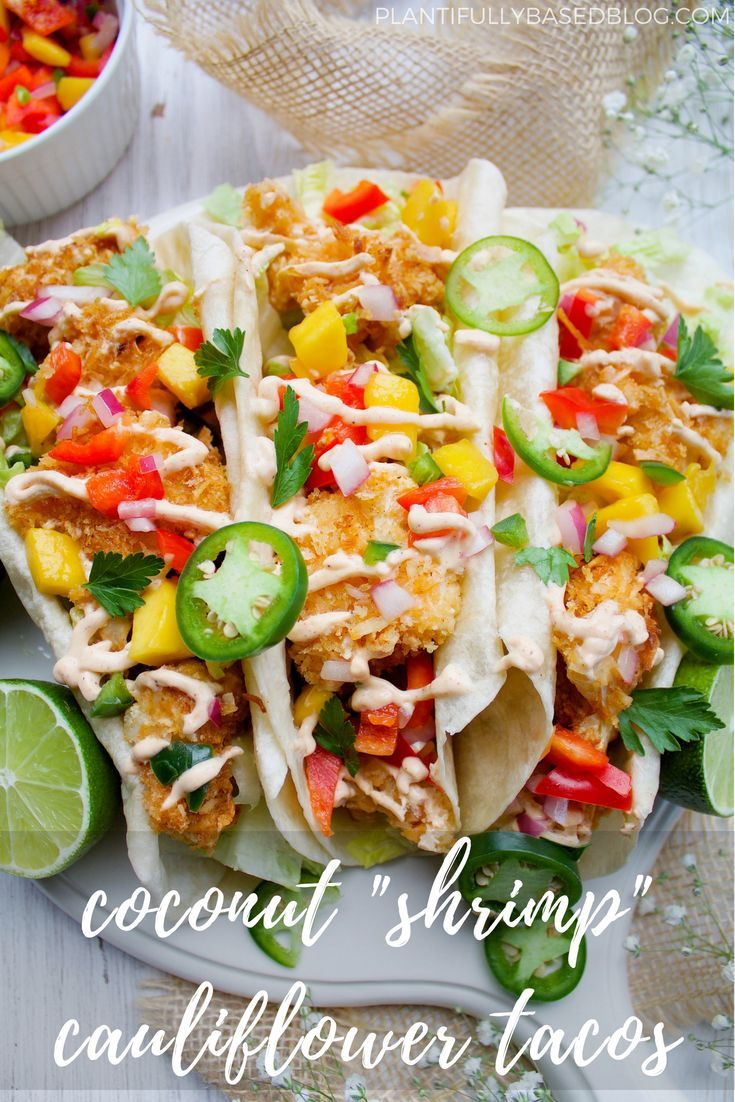 Coconut Shrimp Cauliflower Tacos Vegan Dinner Recipes