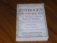 Price $8.79 Estrogen The Natural Way Nina Shandler Pre-owned with a name just behind the front cover. And I saw one or two small notes in pencil on a...