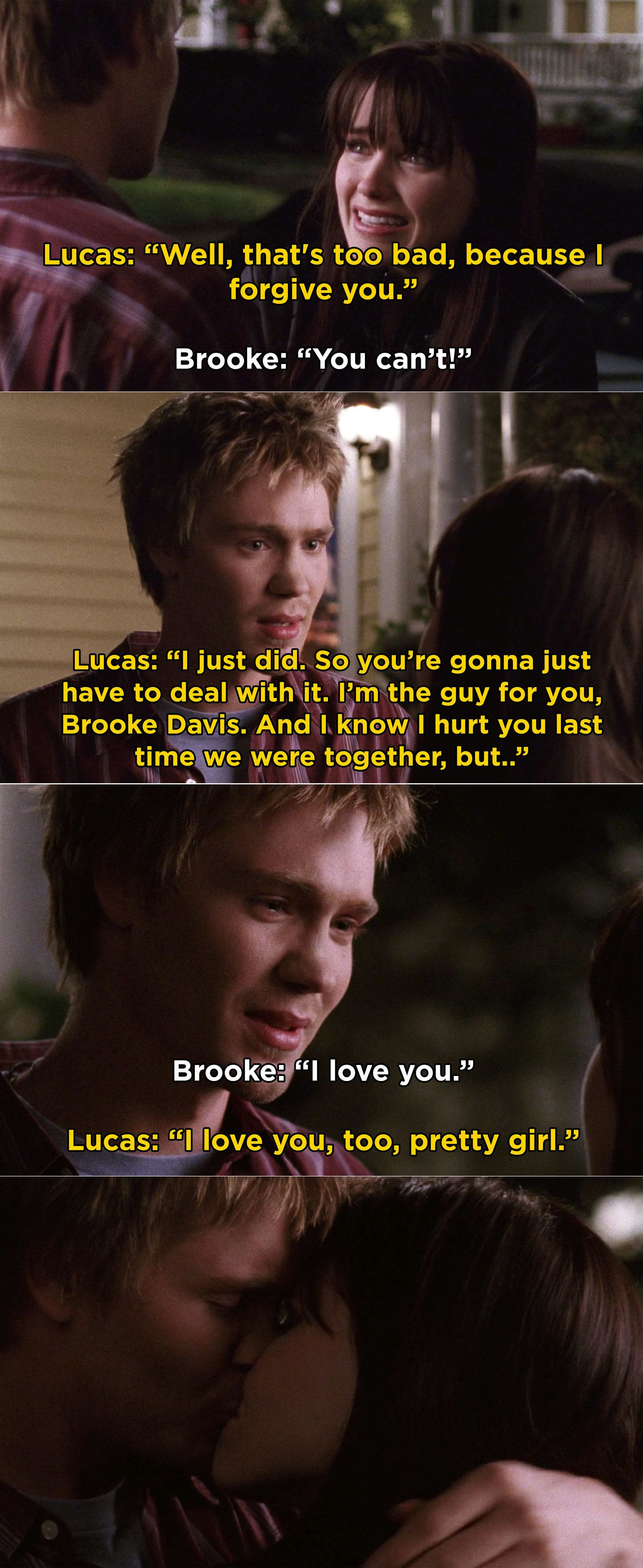 When Lucas Forgave Brooke For Sleeping With Chris Keller And They Officially Got Back Together Again In 2020 One Tree Hill One Tree Hill Brooke One Tree Hill Quotes