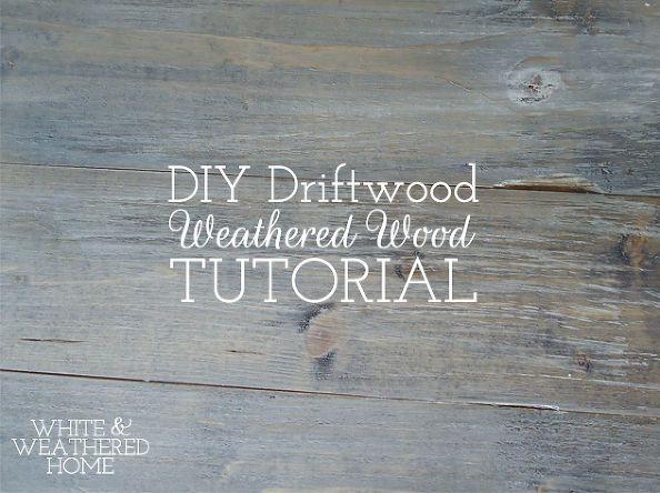 Diy Driftwood Weathered Grey Wood Finish Tutorial Weathered