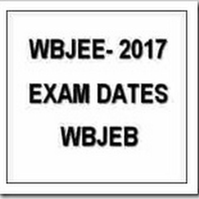 WBJEE 2017 Entrance Exam Date, Result, Application form