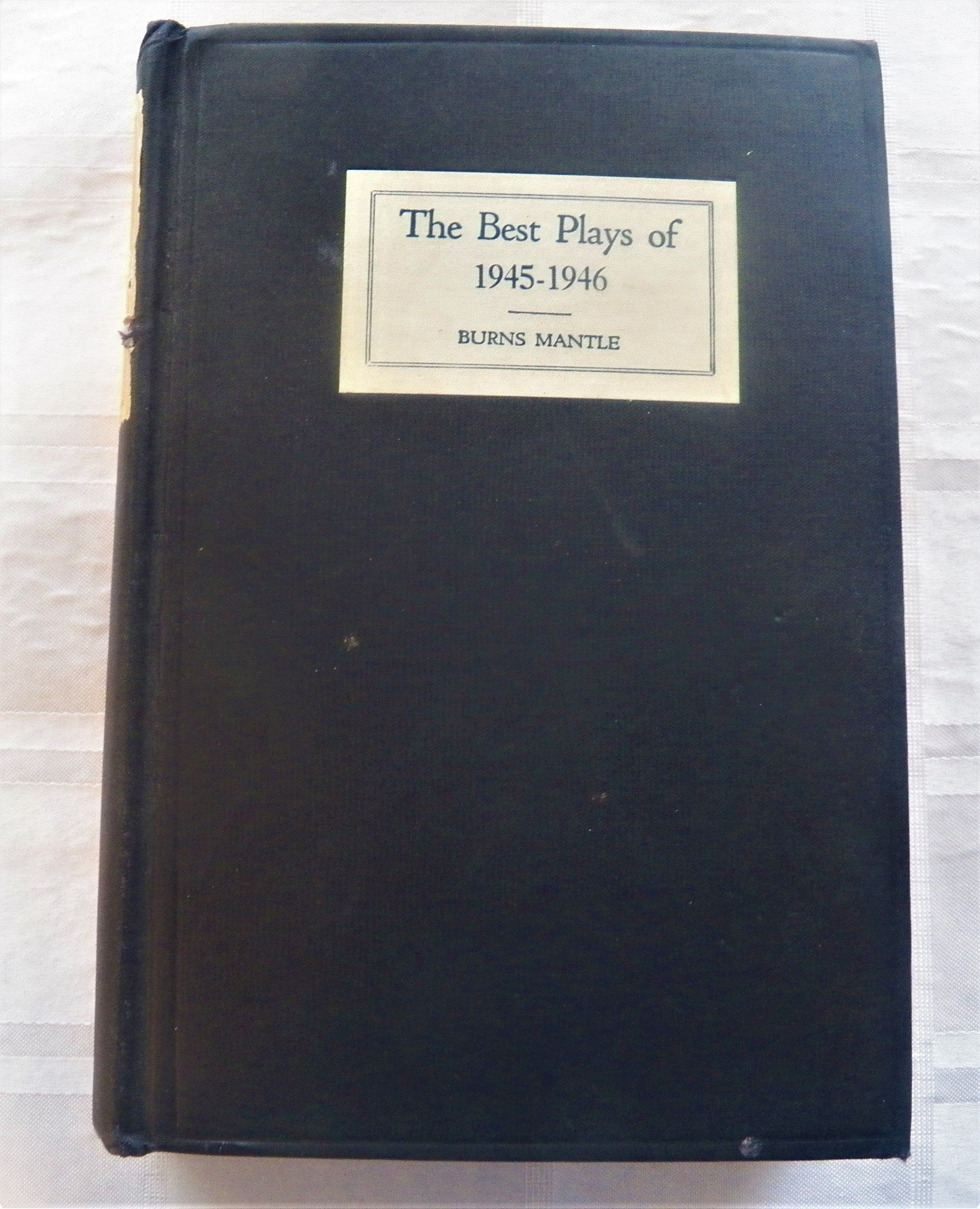 The Best Plays Of 1945 1946 Burns Mantle 1946 Hc Vintagebooks History Plays This Book Burns Mantle