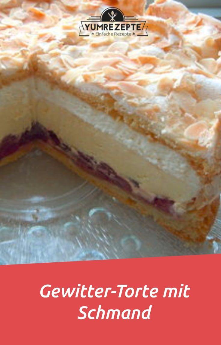 Gewitter Torte Mit Schmand In 2020 Kuchen Und Torten Rezepte