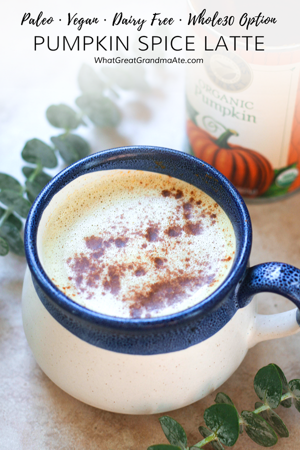 Paleo & Vegan Pumpkin Spice Latte (Whole30 Option)