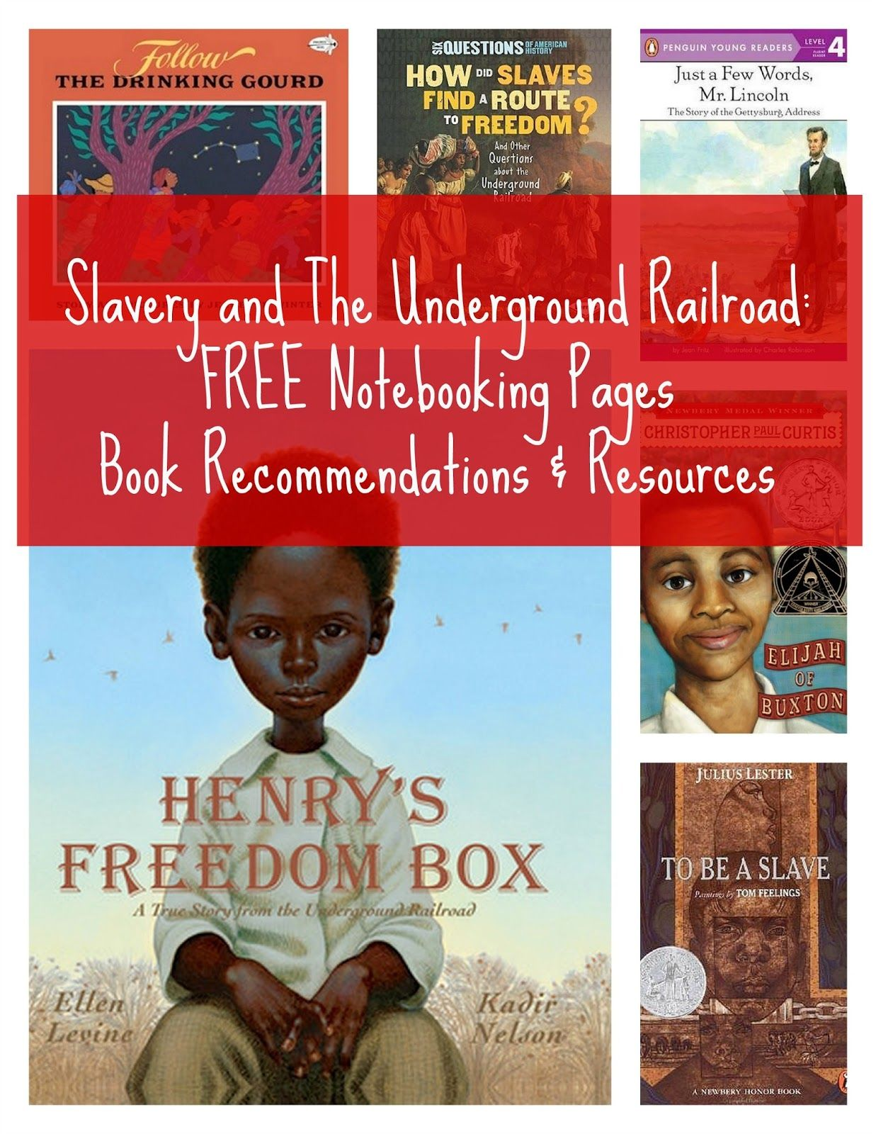 Slavery And The Underground Railroad Unit Resources And Free Notebooking Pages