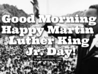 Good Morning MLK Jr Day