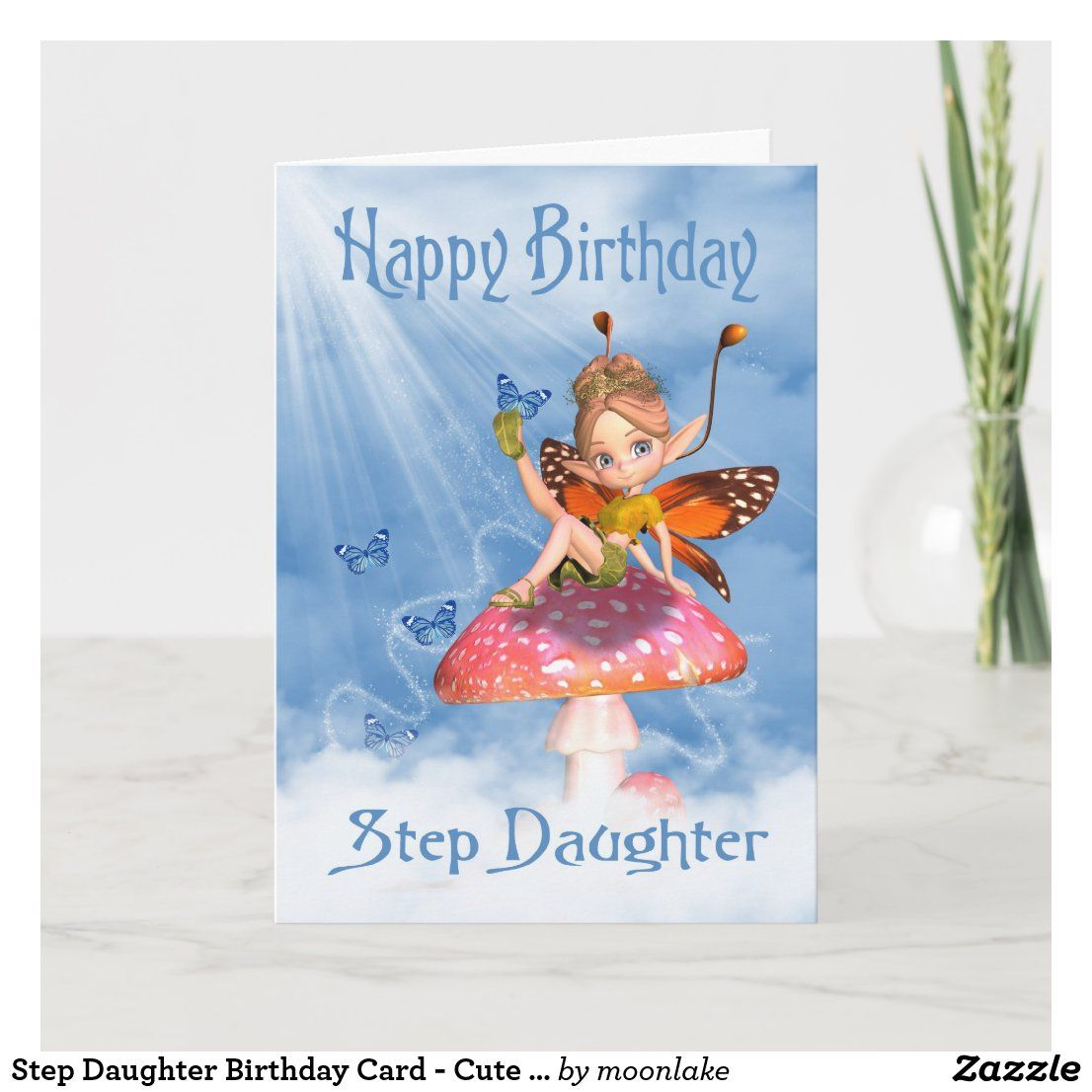 Step Daughter Birthday Card Cute Fairy On A Mus Zazzle Co Uk Daughter Birthday Cards Sister Birthday Card Birthday Cards For Niece