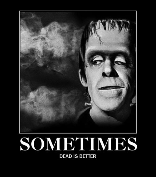 Herman Munster Motivational Poster I Should Have Been An Addams