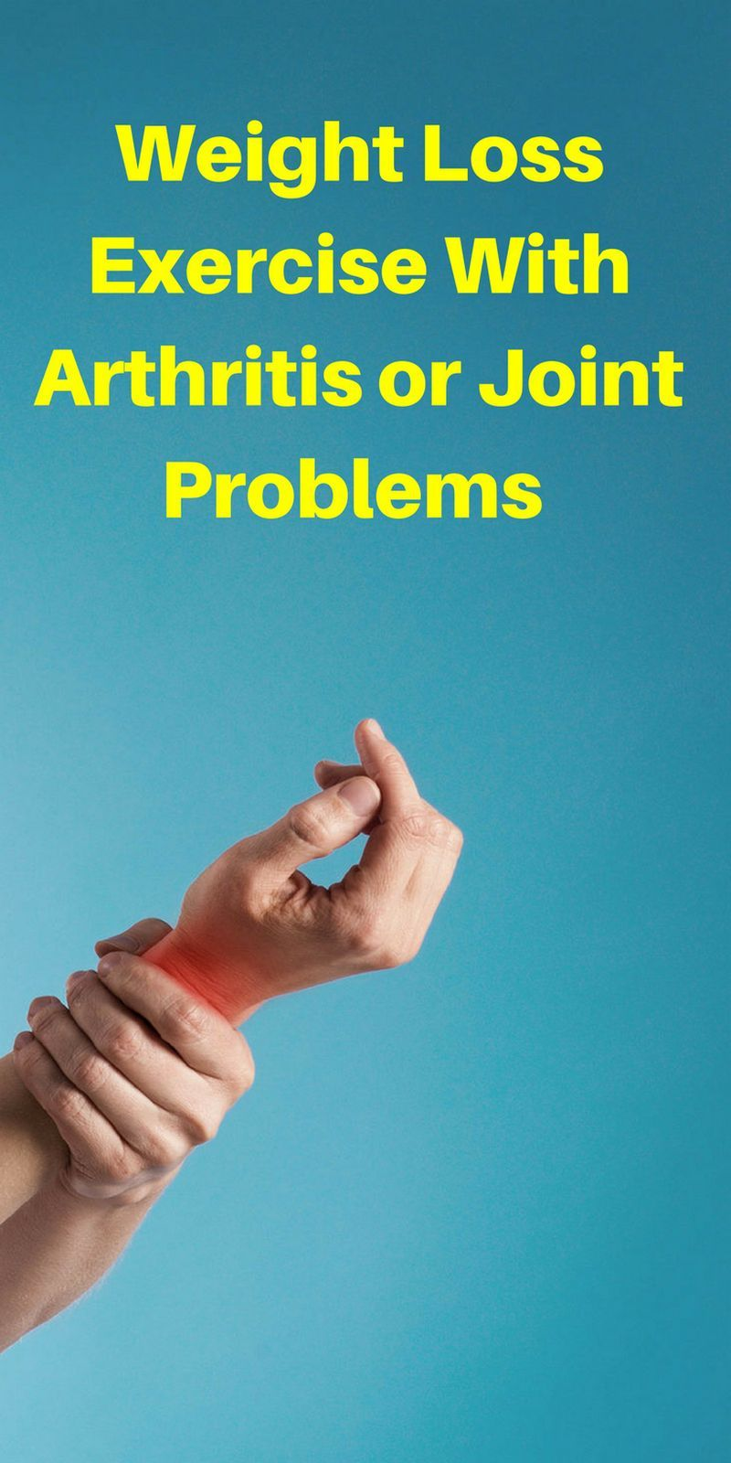 Weight loss exercising with arthritis or joint problems is not easy