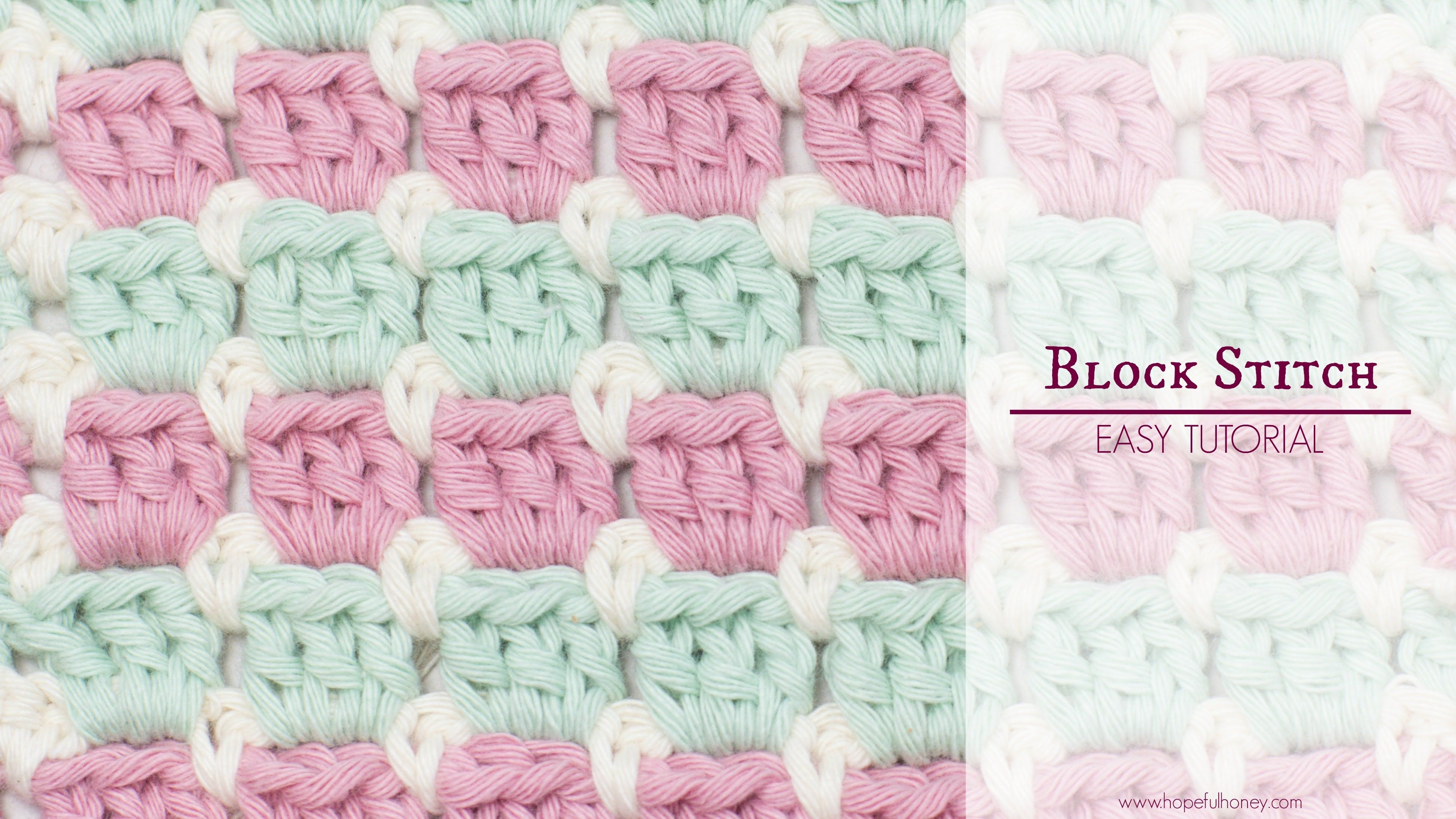 How to crochet the block stitch easy tutorial crochet stitch learn how to crochet the block stitch with this easy video tutorial difficulty level easy colour patterncombination used in video row 1 pink row 2 bankloansurffo Image collections