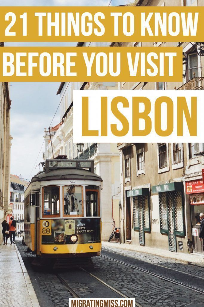 21 Things To Know Before You Visit Lisbon, Portugal - Migrating Miss